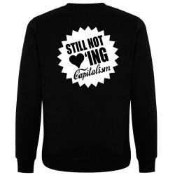 STILL NOT LOVING CAPITALISM Pullover schwarz