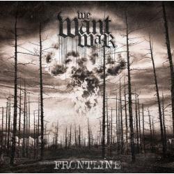 We Want War -Frontline-