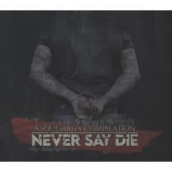 Solidaritätssampler -NEVER SAY DIE- DpCD Digipak